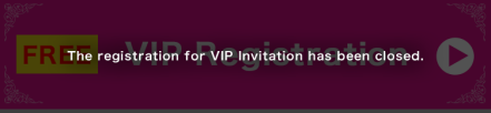 The registration for VIP Invitation has been closed.